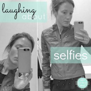 laughing at selfies