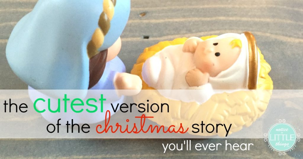 the cutest version of the christmas story you'll ever hear