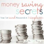 money saving secrets :: how i've saved thousands in 3 simple steps