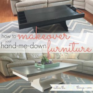 how to makeover your hand-me-down furniture