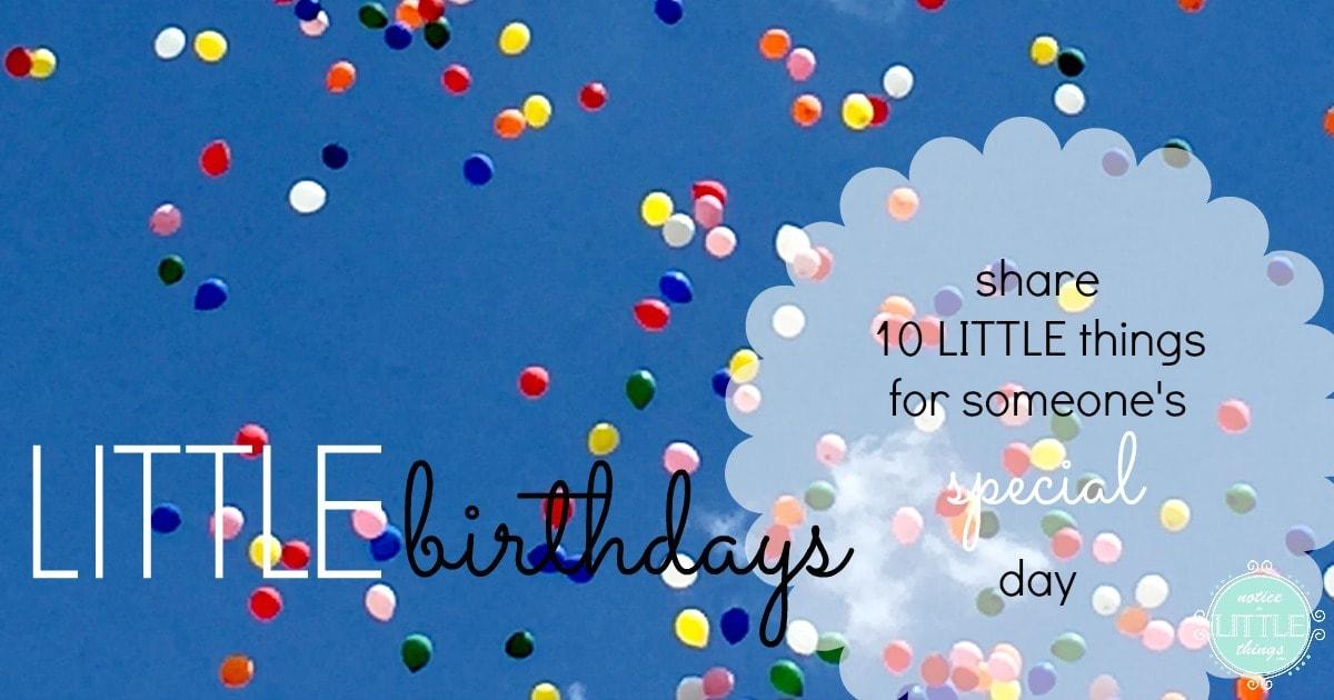 noticing LITTLE birthdays