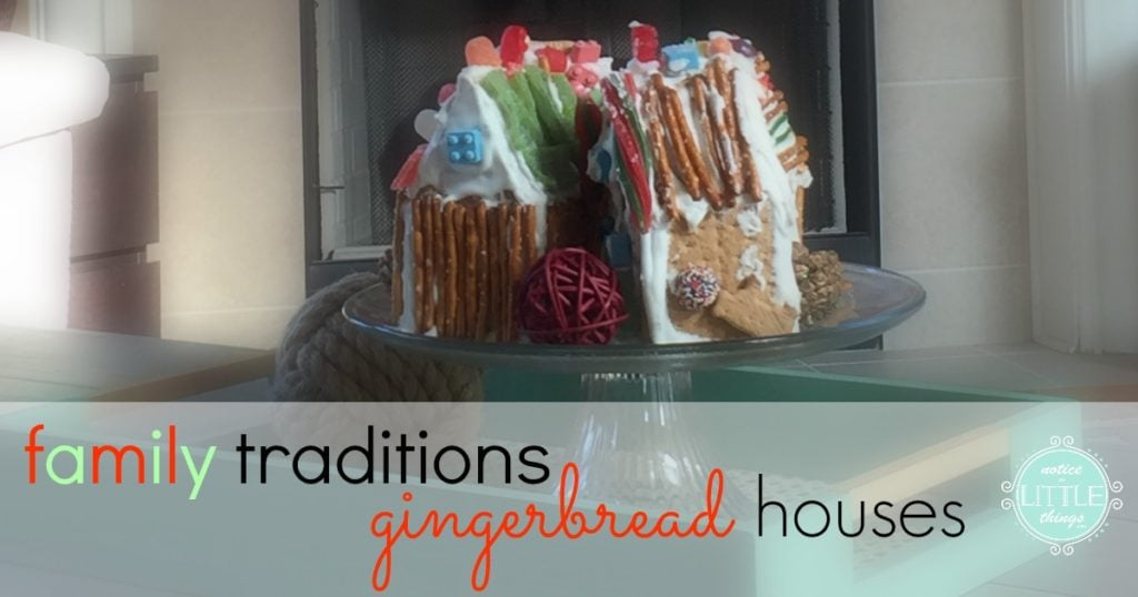 family traditions gingerbread houses