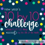 new year's 10 by 10 challenge