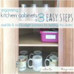 organizing kitchen cabinets in 3 easy steps