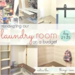 budget-friendly laundry room renovation, day 21-25