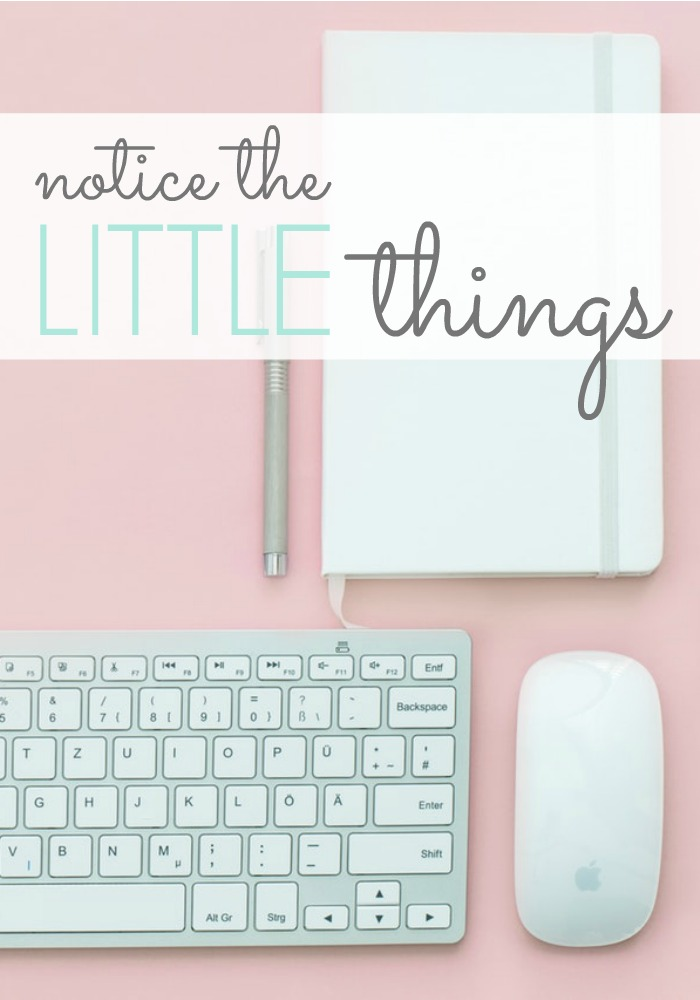 notice the LITTLE things pinterest image