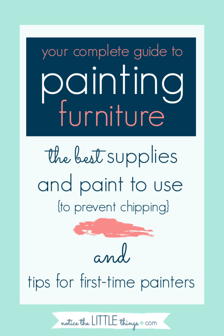 your complete guide to painting furniture including a list of the best paint and supplies to help you get the job done fast and avoid chipping. #paintedfurniture #howtopaintfurniture #refinishingfurniture #farmhousestyle #freeprintable #paintguide #furniturepaintingguide #whatpaintshouldiuseonfurniture #bestpaintforfurniture