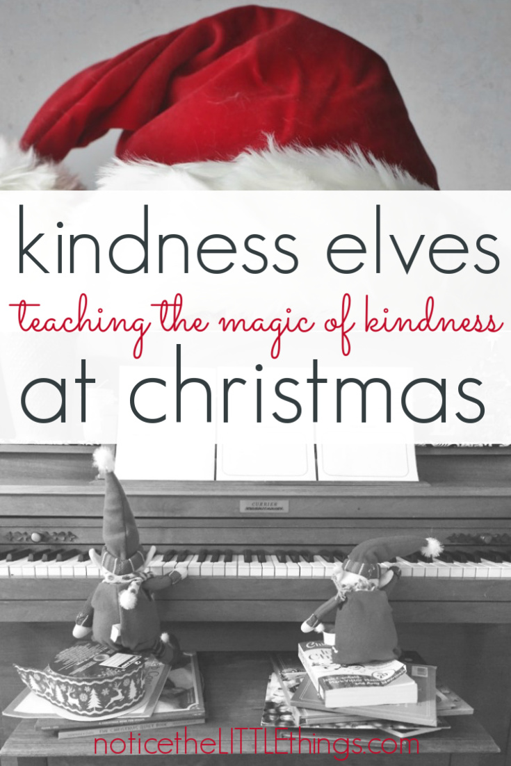 fill your home with the magic of christmas with this fun family tradition featuring the kindness elves. kids kindness activities calendar included. #noticethelittlethings #kindnesselves #actsofkindnessforkids #christmasactivitiesforkids #elfontheshelfideas #kindnesselvesideas #elfonashelf #christmastraditions #familytraditions #christmastraditionsforkids #kindnesselvesideas #christmasprintable #adventactivities #adventforkids #adventcalendar #adventactivitiesforkids