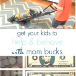 motivate your kids to help & behave with mom bucks