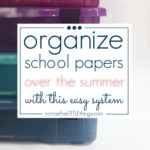 how to organize school papers the easy way