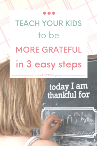 3 steps to raising more grateful kids