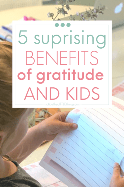 5 Surprising Benefits of Gratitude and Kids